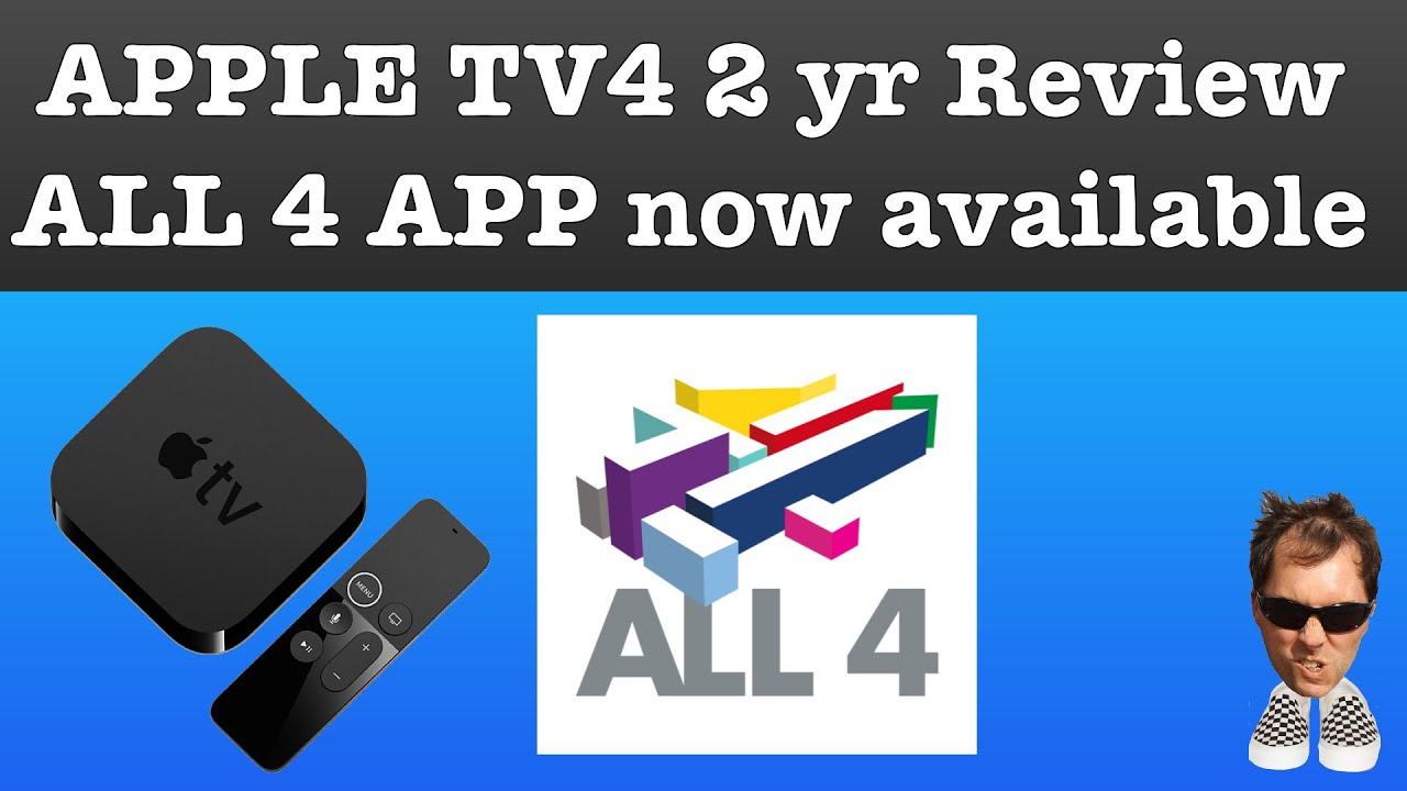 ALL 4 APP arrives on Apple TV 2 year review update ATV 4