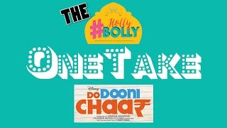 Do Dooni Chaar OneTake Review
