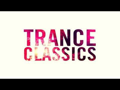 Trance Classics (1997-2004) Part 2