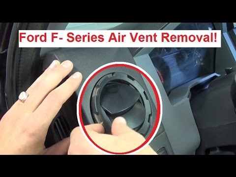 Ford F150 F250 F350 FSeries Air Vent Removal and
