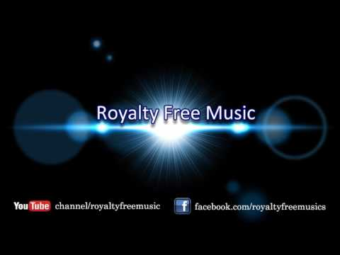Royalty Free Music For Youtube Videos : ID:A1018