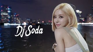 2018電音 - DJ Soda Mix 最佳混音歌曲2018年 • 最强重低音 • 當今世界上有名的女DJ • Electro Mix• 有名的從韓國來的女DJ• 超好聽 DJ Soda Remix - Stafaband