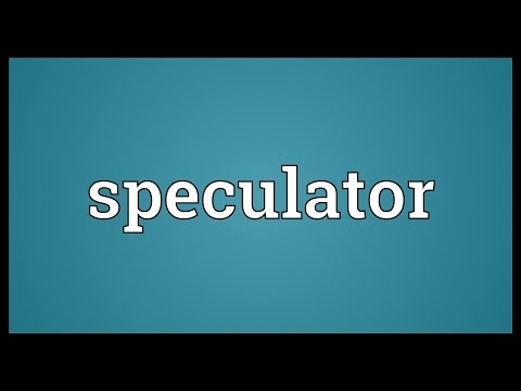 Speculator Meaning