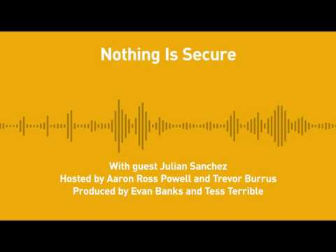 Free Thoughts, Ep. 187: Nothing Is Secure (with Julian Sanch