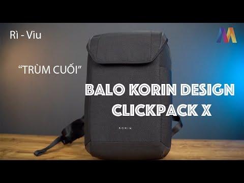 [Rì-Viu] Balo Korin Design ClickPack X, Liệu đã Hoàn Chỉnh? | Mac Cafe