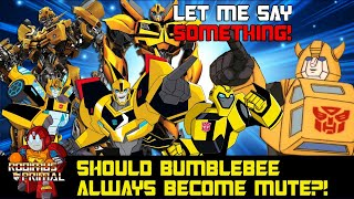 Should Bumblebee always lose his voice?