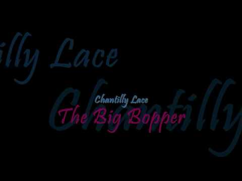 Chantilly Lace -  The Big Bopper -  w/ Lyrics♫