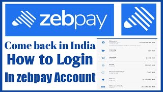 Zebpay crypto currency exchange come back in India || How to login Zebpay Account || Traiding start.