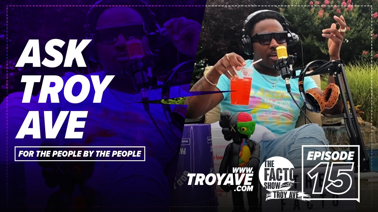 "THE FACTO SHOW (CLIPS) ""Ask Troy Ave"" Episode 15"