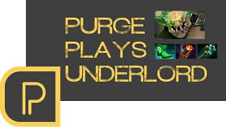 Purge plays Underlord - Replay