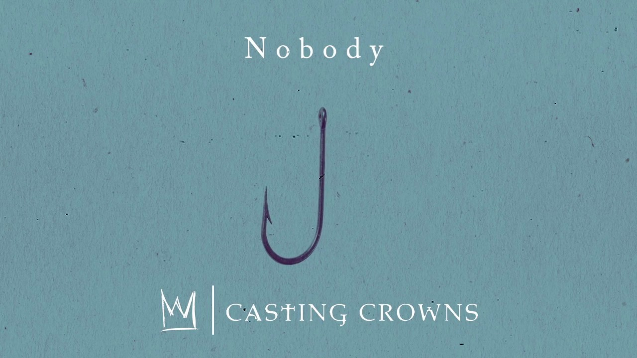 Nobody Casting Crowns Lyrics 98 5 Ktis verse 1: who was the one when i didn't know my name? nobody casting crowns lyrics 98 5 ktis