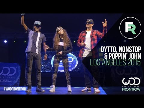 Видео: Nonstop, Dytto, Poppin John  FRONTROW  World of Dance Los Angeles 2015  WODLA15