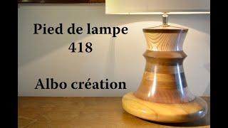 TOURNAGE PIED DE LAMPE 418