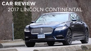 Car Review | 2017 Lincoln Continental | Driving.ca