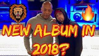 Video 🔥🔥Eminem & Dr Dre Back in Studio in 2018!!🔥🔥 download MP3, 3GP, MP4, WEBM, AVI, FLV Mei 2018