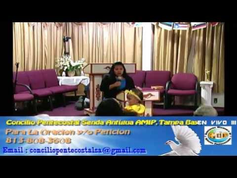 Culto Evangelistco Concilio Pentecostal Senda Antigua AMIP Tampa Bay. - 10-02-2016