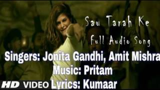 Sau tarah ke | Full song with lyrics | by Jonita Gandhi, Amit Mishra