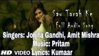 Sau tarah ke | Full song with lyrics | by Jonita Gandhi, Amit Mishra