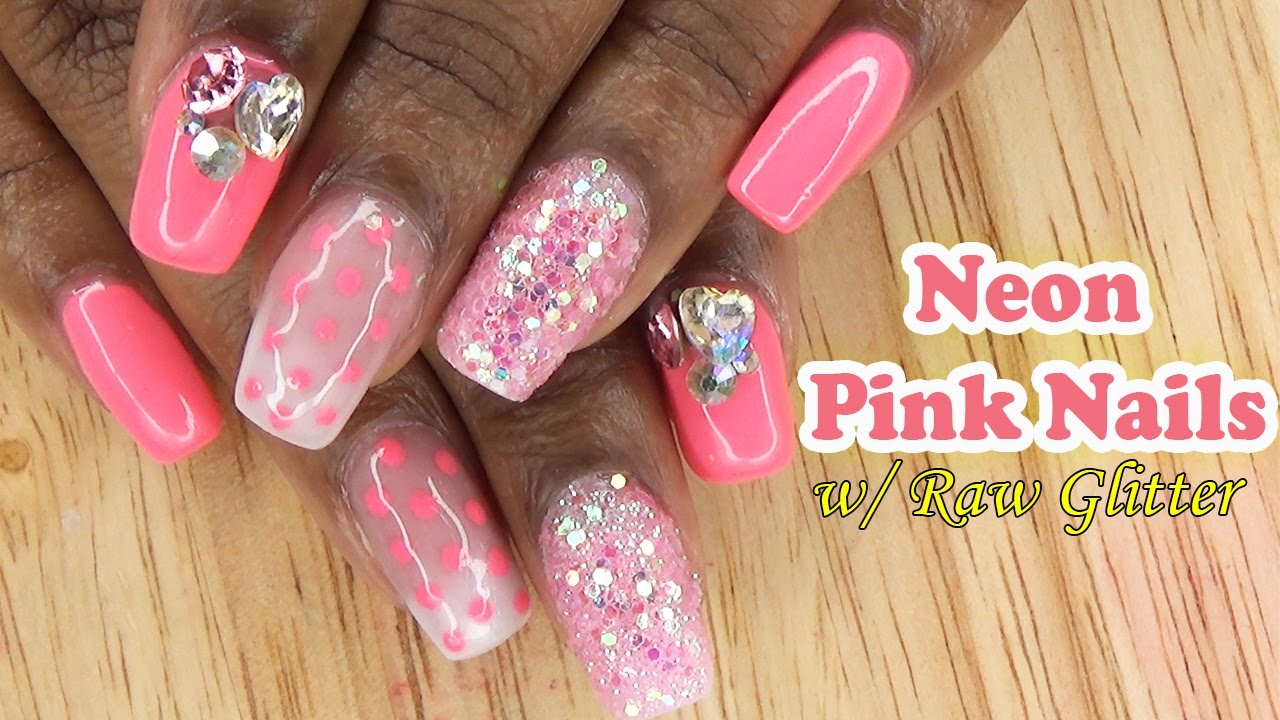 Neon Pink Nails w/ Raw Glitter | Acrylic Nails | LongHairPrettyNails ...