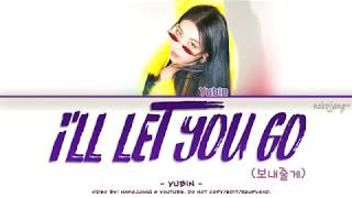 YUBIN (유빈) - I'LL LET YOU GO (보내줄게) (Color Coded Lyrics Eng/Rom/Han/가사)