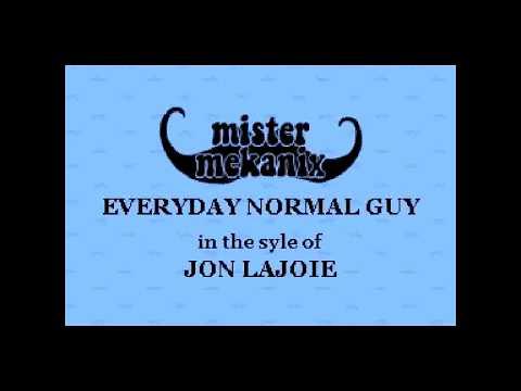 Jon Lajoie – Everyday Normal Guy Karaoke Version