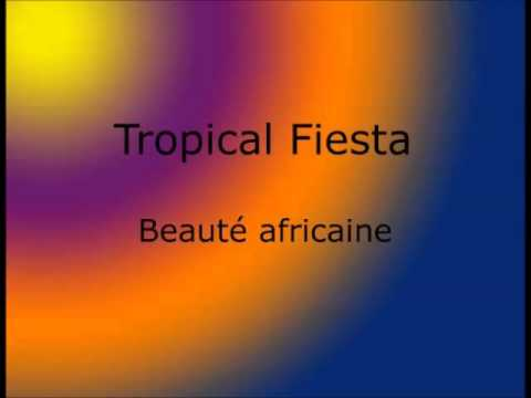 Tropical Fiesta -  Beauté africaine