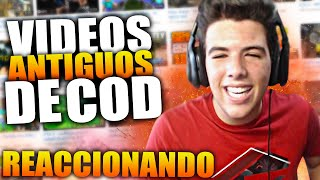 REACCIONANDO a MIS PRIMEROS VIDEOS de CALL OF DUTY