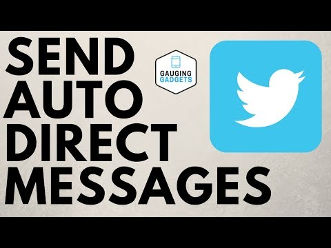 How to Send Auto Messages to New Twitter Followers - Twitter Tutorial