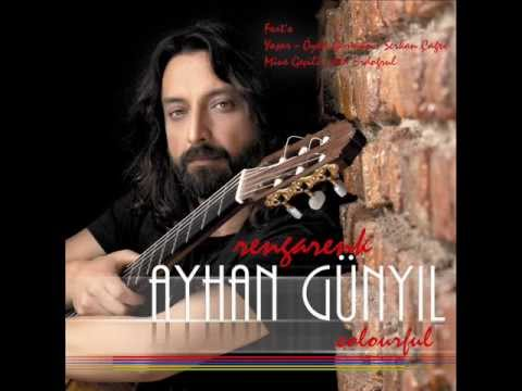 Ayhan Günyıl - Ayhan Flamenko (Ayhan's Flamenco)