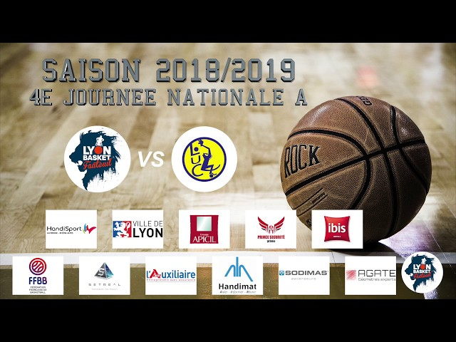 Lyon Basket Fauteuil VS LUC Handibasket - Match Aller - Nationale A - 2018/2019