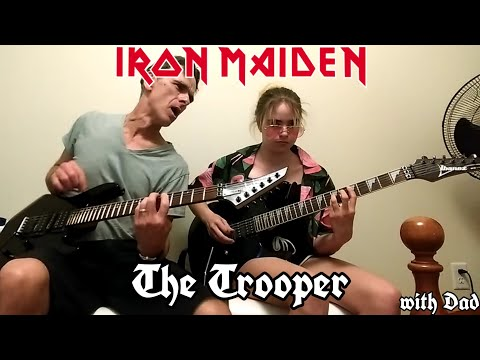 Iron Maiden - The Trooper (Cover) Father/Daughter metal jam.