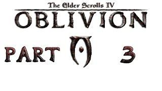 Прохождение игры TES IV: Oblivion, Часть 3