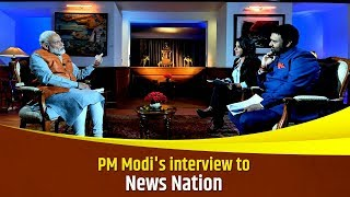 PM Modi's interview to News Nation