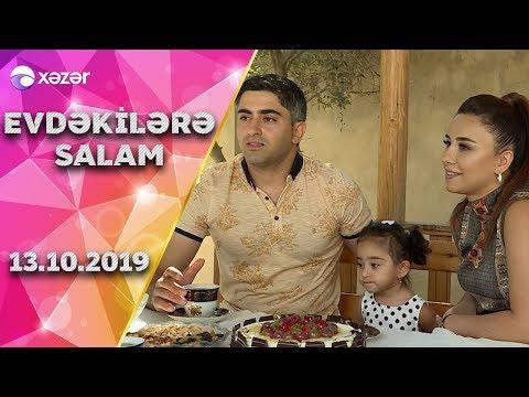 Evdəkilərə Salam - Leyla Rəhimova 13.10.2019