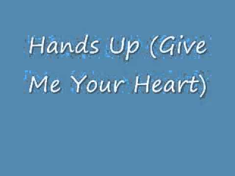 Hands up (Give Me Your Heart)