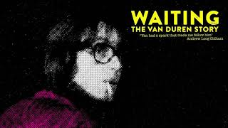 Waiting: The Van Duren Story Soundtrack - Catcher In The Rain | Van Duren