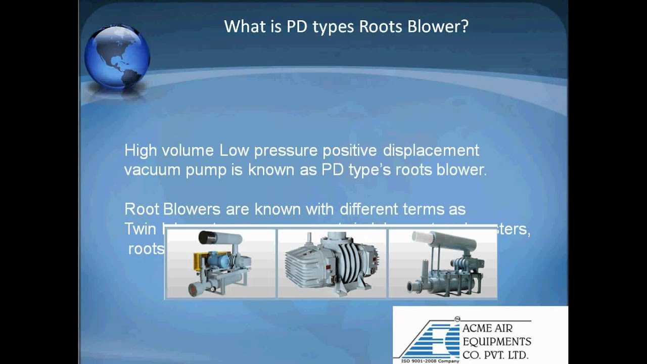 Blowers - Types & Industrial Applications of PD Types Roots Blower