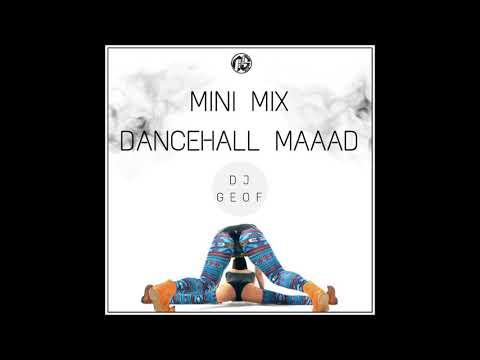 Dj Geof - Mini Mix Dancehall Maaad (2017)