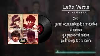 La Apuesta - Leña Verde (Letra/Lyrics)