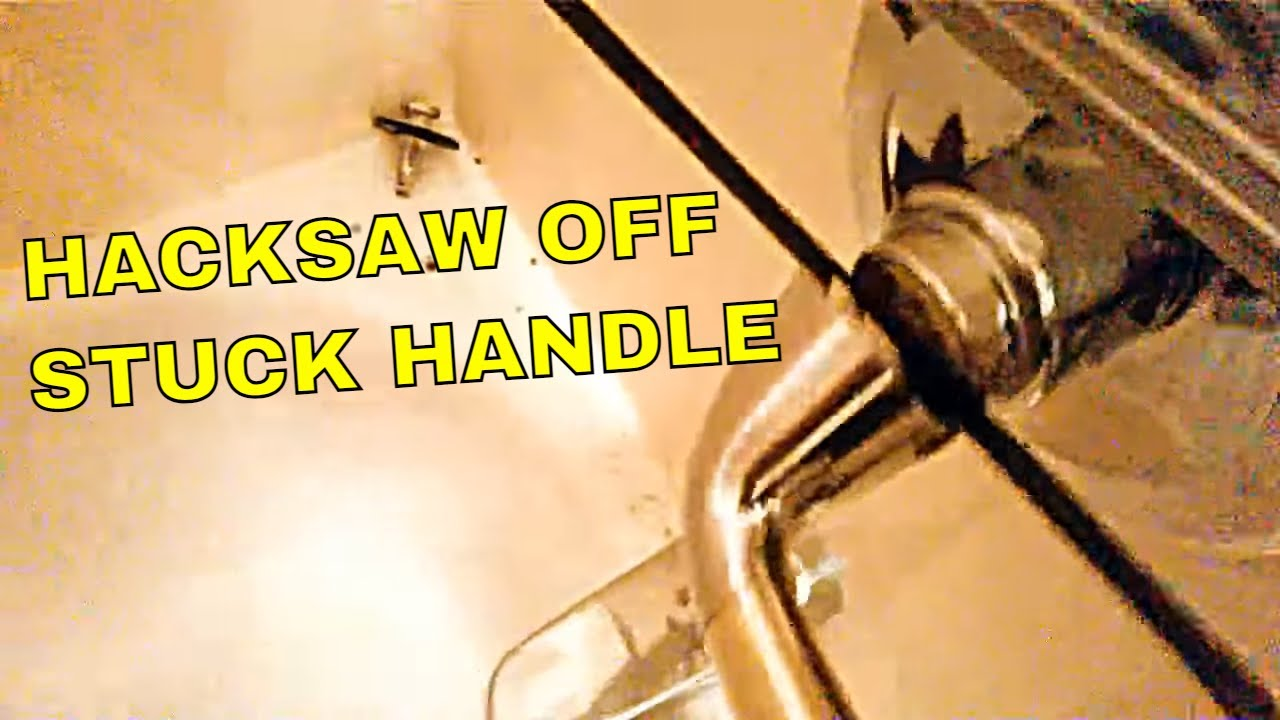 Remove stuck tub or shower faucet handle--with a hacksaw ...
