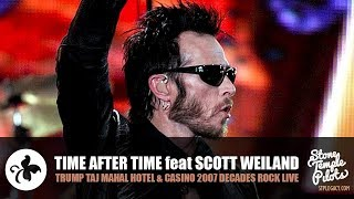 Baixar TIME AFTER TIME (2007 CYNDI LAUPER DECADES ROCK LIVE) SCOTT WEILAND BEST HITS