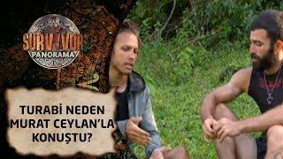 Survivor Panorama | 22. Bölüm | Turabi neden Murat Ceylan'la konuştu?