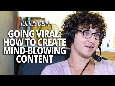 Going Viral: The Magic of Creating Mind-Blowing Content with Julius Dein and Lewis Howes
