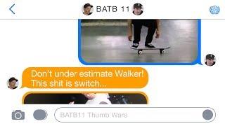 BATB 11 | Thumb Wars: Round 2 - Week 1