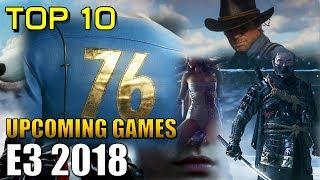 Top 10 | Upcoming Games at E3 2018