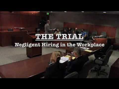 Employment Screening Background Check Negligent Hiring Mock Trial Training