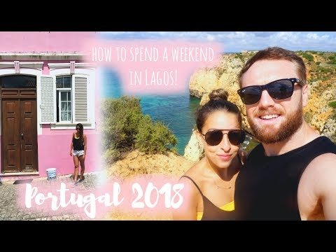 A Weekend in Lagos, PORTUGAL! | 2018 Travel Vlog, The Algarve