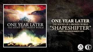 One Year Later - Shapeshifter