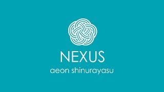 NEXUS(ネクサス)イオン新浦安店 プロモーションビデオ