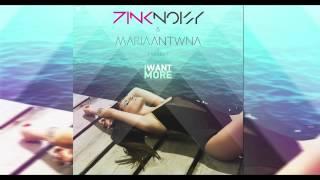 Pink Noisy & Maria Antwna - I Want More